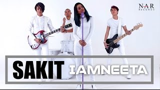Video iamNEETA -  SAKIT (Official Music Video) MP3, 3GP, MP4, WEBM, AVI, FLV Juli 2018