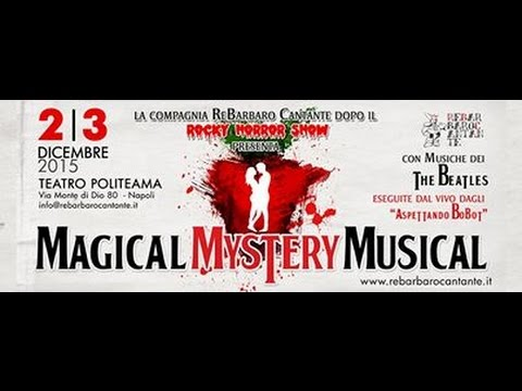 Magical Mystery Musical il video - Re barbaro cantante