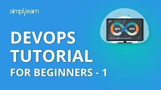 DevOps Tutorial For Beginners - 1 | DevOps Tutorial | DevOps Training Videos | Simplilearn