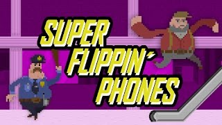 Super Flippin' Phones