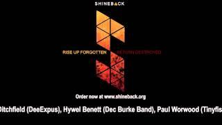 Shineback: Rise Up Forgotten, Return Destroyed album preview