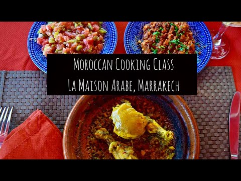 Moroccan Cooking Class At La Maison Arabe, Marrakech