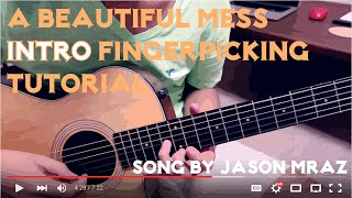 A Beautiful Mess INTRO Guitar Tutorial (Jason Mraz)