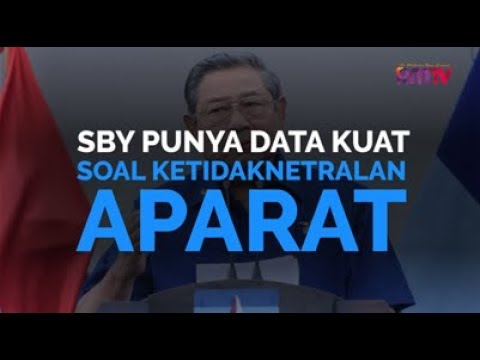 SBY Punya Data Kuat Soal Ketidaknetralan Aparat