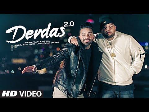 DEVDAS 2.0 by Karan Benipal Ft. Deep Jandu | New Punjabi Video Song 2017.