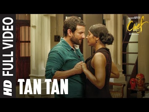 Tan Tan Full Video Song | Chef | Saif Ali Khan | N