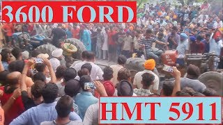 Ford 3600 vs HMT 5911 IN Budhi pind Hosiyarpura # punjab