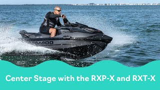 2022 Sea-Doo RXP-X and RXT-X