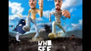 Who See - Nemam ti kad  feat. Sean Price