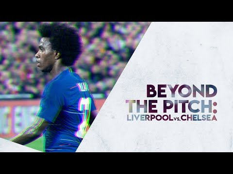 EP02 :: Beyond The Pitch ::  Liverpool Vs Chelsea