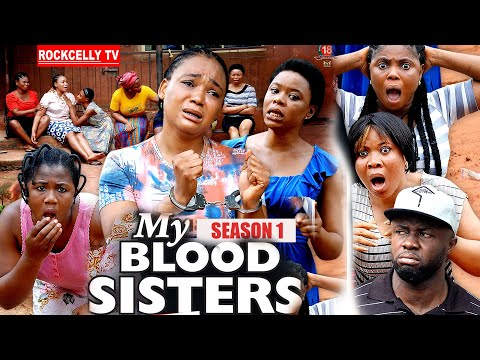 MY BLOOD SISTER (SEASON 1) - NEW MOVIE ALERT! - Racheal Okonkwo LATEST 2020 NOLLYWOOD MOVIE    HD