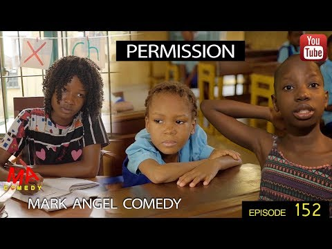 Izin (Mark Angel Comedy) (Episode 152)