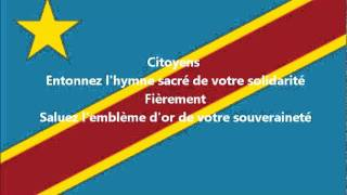 Hymne national de la République Démocratique du Congo ou Congo-Kinshasa.