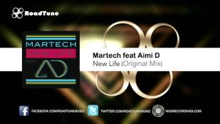 Martech Feat Aimi D - New Life (Original Mix)