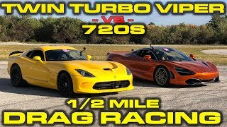 CRAZY 1,150 HP Twin Turbo Dodge Viper GTS vs McLaren 720S 1/2 Mile Racing at Wannagofast by DragTimes