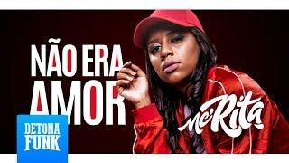 MC Rita - Não Era Amor (Jorgin Deejhay)