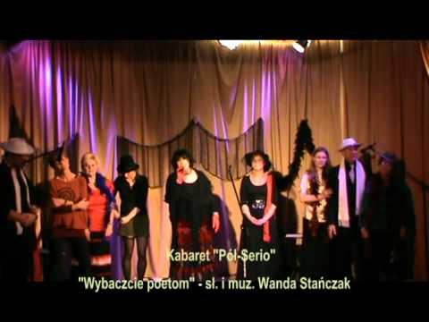 Kabaret Pół-Serio - Wybaczcie poetom