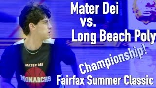 Mater Dei vs. Long Beach Poly in the Fairfax Summer Classic Championship Game