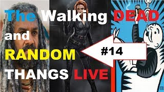 The Walking Dead and Random THANGS LIVE CHAT Episode #14. Join kilzhot and 999 Army for some Walking Dead chat and some RANDOM THANGS! A low drama start to your week. the topics are random - MANY of them have been suggested by YOU the viewers! There will always be a Walking Dead topic but we get side tracked VERY easily. Come hang out and join our group!