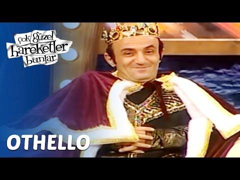 Çok Güzel Hareketler Bunlar 73. Bölüm - Othello