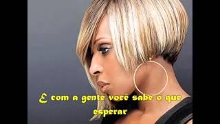 Mary J Blige- Be Without You-Tradução
