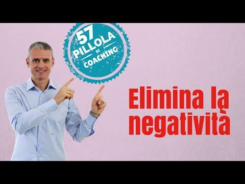 Elimina la negatività che c'è in te (La potenza del pensiero positivo)