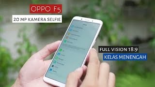 Video OPPO F5 indonesia | Masih Unggulkan Kamera SELFIE ?? MP3, 3GP, MP4, WEBM, AVI, FLV November 2017