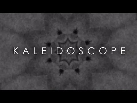 Kaleidoscope - The Intro