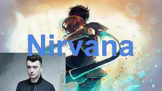 Nightcore: Nirvana - Sam Smith [lyrics]