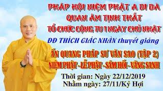Niệm Phật - Lễ Phật - Sám Hối - Vãng Sanh tập 2 ngày 22/12/2019