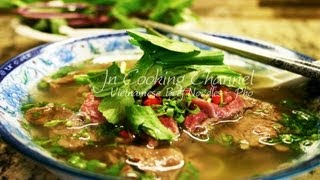 Jn - How Make Pho - Vietnamese Beef Noodles (EXCLUSIVE)