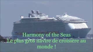 Saint-Nazaire France  city photo : Harmony of the Seas ! 15/05/2016 Saint Nazaire (France ) !