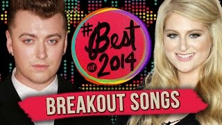 11 Breakout Songs of 2014