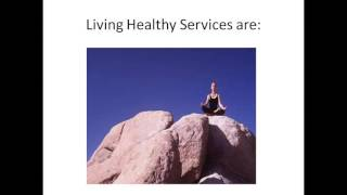 Living Healthy Company Promotional Video