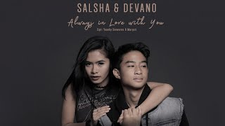 Video Salsha dan Devano - Always In Love With You (Official Video Clip) MP3, 3GP, MP4, WEBM, AVI, FLV Mei 2018