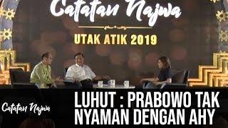 Video Catatan Najwa Part 2 - Utak Atik 2019: Luhut: Prabowo Tidak Nyaman dengan AHY MP3, 3GP, MP4, WEBM, AVI, FLV Agustus 2018