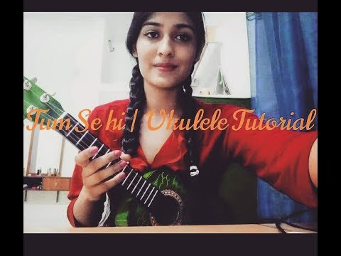 Video Tum se hi | Mohit Chauhan | Easy Hindi Ukulele tutorial download in MP3, 3GP, MP4, WEBM, AVI, FLV January 2017