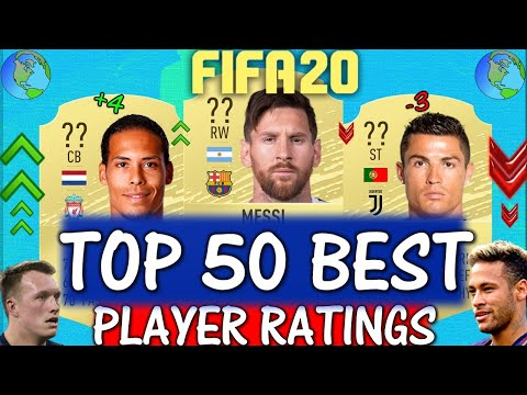 FIFA 20 | TOP 50 BEST PLAYER RATINGS!! FT. MESSI, VAN DIJK, RONALDO ETC... (FIFA 20 UPGRADES)