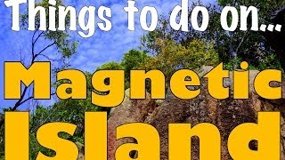 Magnetic Island Australia  city images : THINGS TO DO ON MAGNETIC ISLAND - Queensland, Australia