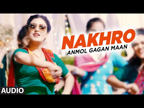 Nakhro Songs mp3 download and Lyrics