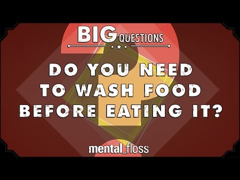 Do you need to wash food before eating it?  - Big Questions - (Ep. 230)