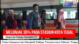 Stasiun Kota tegal Melonjak 30% Per 28 Oktober 2020