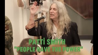 """Choir! Choir! Choir! & Patti Smith sing """"PEOPLE HAVE THE POWER"""" in NYC with Stewart Copeland"""