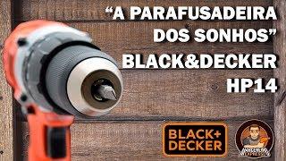 Furadeira e Parafusadeira HP14 - Black&Decker