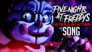 FIVE NIGHTS AT FREDDYS SISTER LOCATION SONG By iTownGamePlay Canción