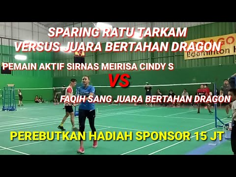 SPARING RATU TARKAM DRAGON || MEIRISA CINDY/ATI VS FAQIH/DAVID