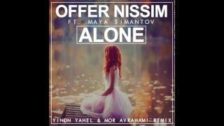 Nonton Offer Nissim Feat  Maya Simantov   Alone Dub 2015  Yinon Yahel   Mor Avrahami Remix  Film Subtitle Indonesia Streaming Movie Download