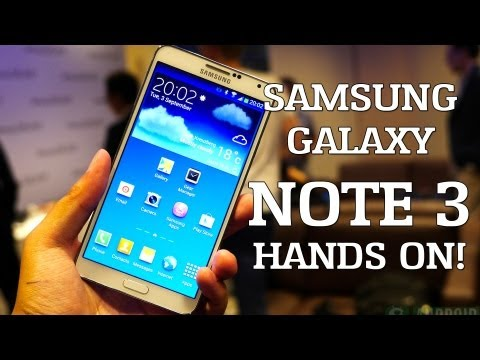 Samsung Galaxy Note 3 Hands on!