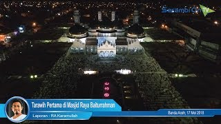 Suasana Tarawih Pertama di Masjid Raya Baiturrahman