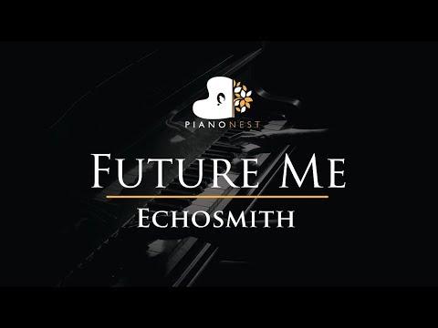 Echosmith - Future Me - Piano Karaoke / Sing Along / Cover with Lyrics